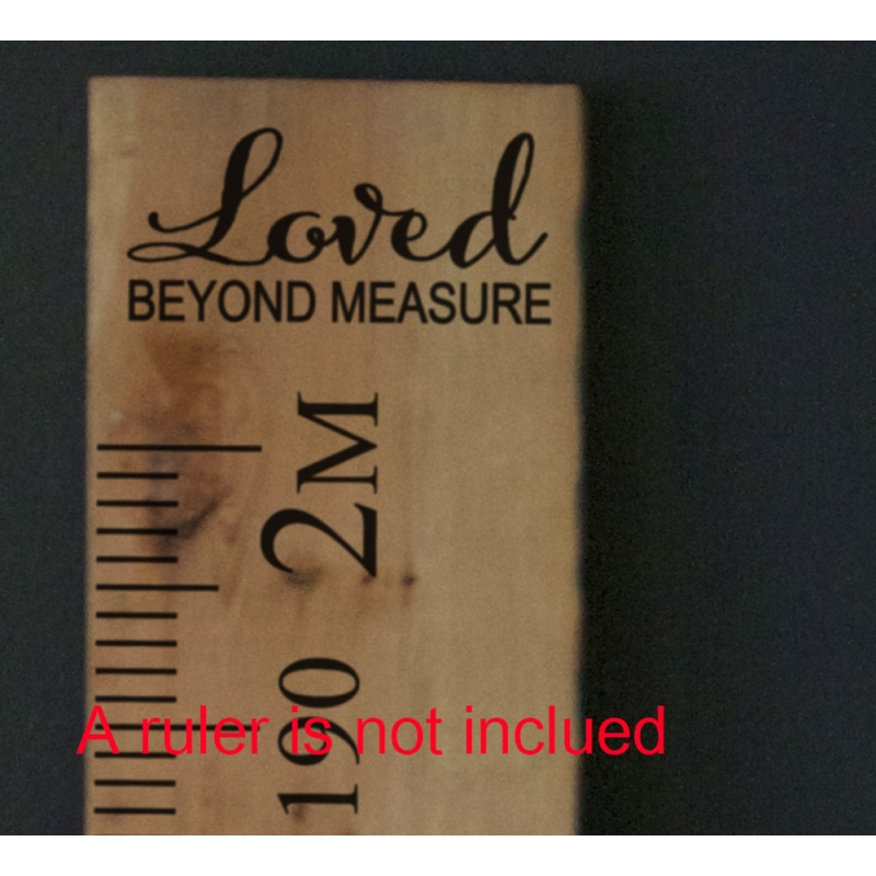 Loved Beyond Measure Growth Chart Ruler AddOn Nursery Kids Vinyl - Ruler growth chart vinyl decal