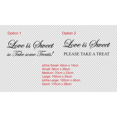 LOVE IS SWEET WEDDING LOLLY BAR SIGN WALL VINYL SIGN DECAL STICKER