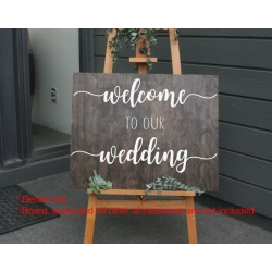 Welcome to our Wedding Sign Sticker Decal Engagement Anniversary Party