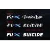 Fck Suicide Awareness Decal Sticker Car Windscreen Banner