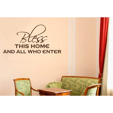 BLESS THIS AND ALL WHO ENTER QUOTE WALL DECAL VINYL LETTERING