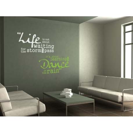 DANCE IN THE RAIN QUOTE WALL DECAL VINYL STICKER MURAL 2 COLORS