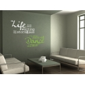 LIFE IS NOT ABOUT WAITING FOR THE STORM TO PASS DANCE IN THE RAIN WALL DECAL VINYL STICKER
