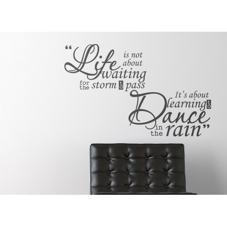LIFE IS LEARN TO DANCE IN THE RAIN QUOTE WALL DECAL VINYL STICKER MURAL 2