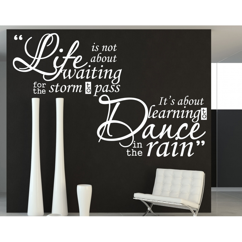 Life Is Learn To Dance In The Rain Quote Wall Decal Vinyl Sticker
