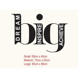 DREAM BIG INSPIRE WORLD ACHIEVE GREATNESS QUOTE WALL VINYL DECAL