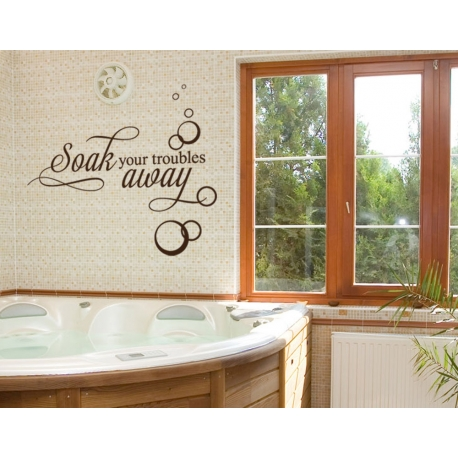 SOAK YOUR TROUBLE AWAY QUOTE WALL DECAL VINYL STICKER BATHROOM