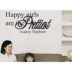 HAPPY GIRLS ARE THE PRETTIEST QUOTE WALL DECAL VINYL LETTERING STICKER