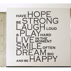 Have Hope Be Strong Laugh louder Play Live Smile Dream Happy Wall Decal Sticker