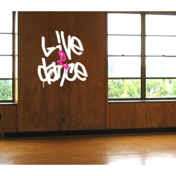 LIVE 2 DANCE TO LIVE WALL DECAL VINYL LETTERING STICKER