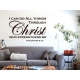 I CAN DO ALL THINGS THROUGH CHRIST WHO STRENGTHENS ME BIBLE QUOTE WALL VINYL DECAL