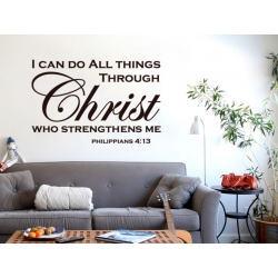 I CAN DO ALL THINGS THROUGH CHRIST WHO STRENGTHS ME BIBLE QUOTE WALL VINYL DECAL