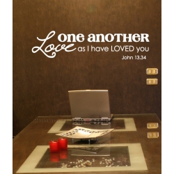 LOVE ONE ANOTHER AS I HAVE LOVED YOU BIBLE QUOTE WALL VINYL DECAL