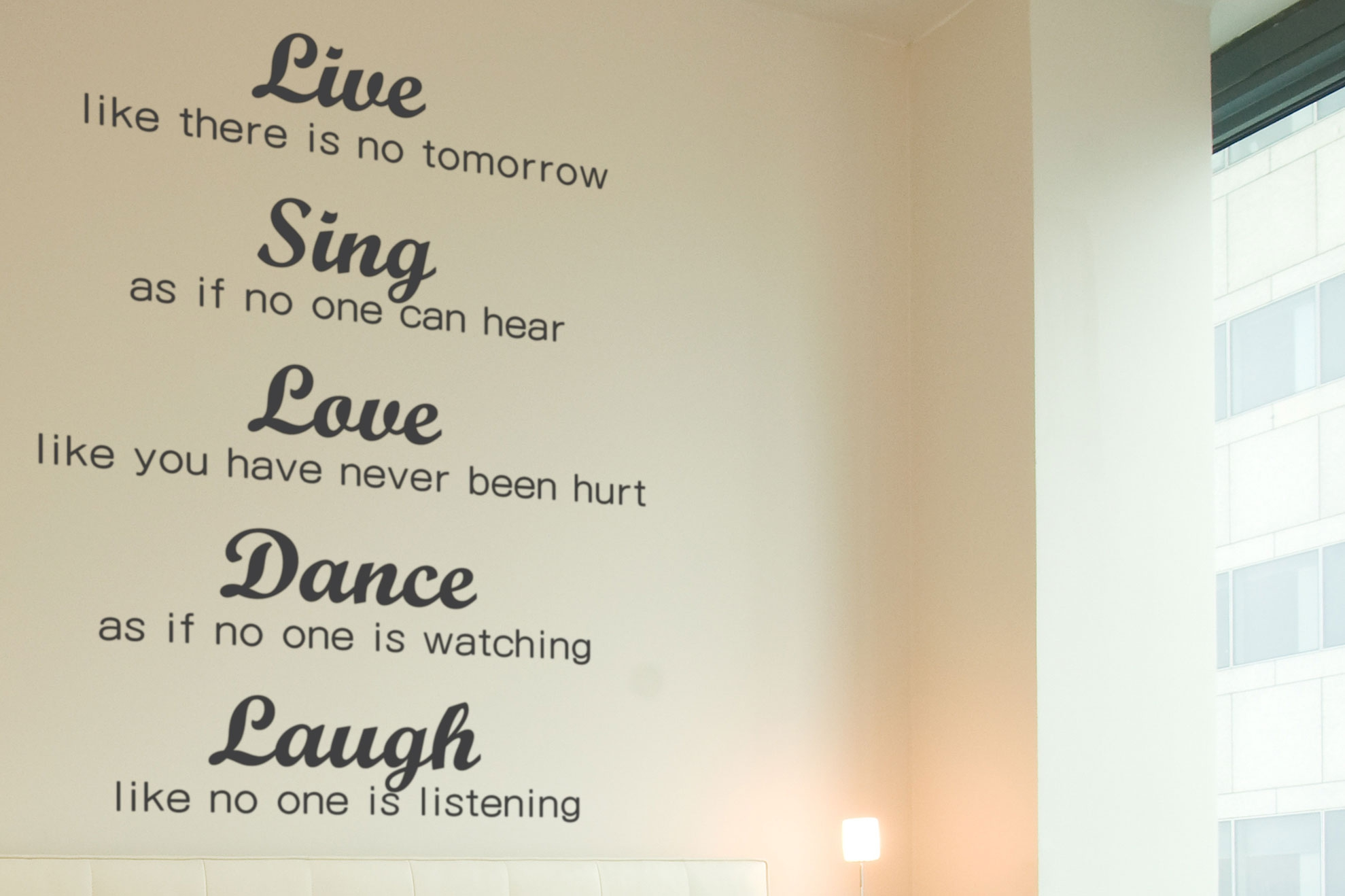 Live Like There Is No Tomorrow Sing Love Dance Laugh Quote Wall Window