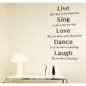 LIVE THERE IS NO NO TOMORROW SING LOVE DANCE LAUGH QUOTE WALL VINYL DECAL