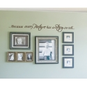 BECAUSE EVERY PICTURE HAS A STORY TO TELL QUOTE LETTERING WALL VINYL DECAL
