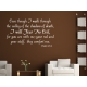EVEN THOUGH I WALK THROUGH THE VALLEY PSALM BIBLE CHRISTIAN QUOTE WALL VINYL DECAL