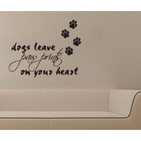 DOGS LEAVE PAW PRINTS ON YOUR HEART - REMOVABLE ART WALL DECAL VINYL STICKER