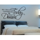 WE CREATE TOMORROW DREAM TODAY QUOTE WALL DECAL VINYL STICKER