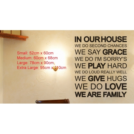 IN OUR HOUSE WE DO SECOND CHANCES LOVE WE ARE FAMILY WALL VINYL DECAL