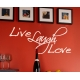 LOVE LAUGH LIVE QUOTE WALL DECAL VINYL STICKER