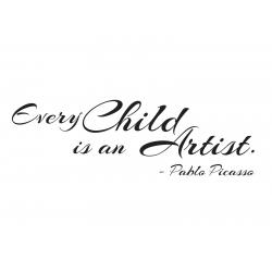 EVERY CHILD IS AN ARTIST - PABLO PICASSO NURSERY ARTWORK WALL DECAL VINYL STICKER