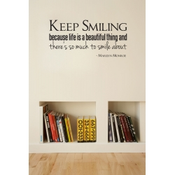 KEEP SMILING, LIFE IS BEAUTIFUL, MONROE WALL DECAL VINYL LETTERING STICKER
