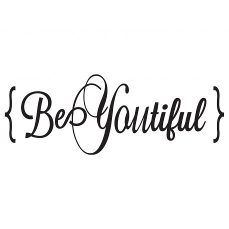 BEYOUTIFUL BE YOUR OWN BEAUTIFUL WALL QUOTE SIGN DECAL VINYL LETTERING STICKER