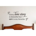 Every Love Story is Beautiful WALL Lettering Quote Vinyl Decal Sticker Removable