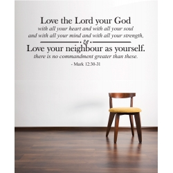 Mark 12:30-31 LOVE THE LORD YOUR GOD WITH ALL YOUR HEART Bible Quote Wall Decal Sticker
