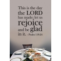 Psalm 118:24 This is the day the LORD has made Rejoice Bible Quote Verse Wall Decal Sticker