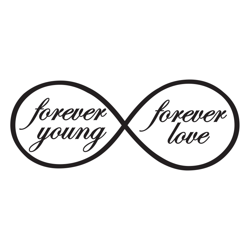 Forever Young Love Eternity Symbol Inspirational Quote Wall Bedroom