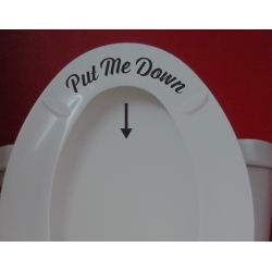 Put Me Down Funny Humorous Toilet Seat Shower Bathroom Sign Vinyl Decal Sticker
