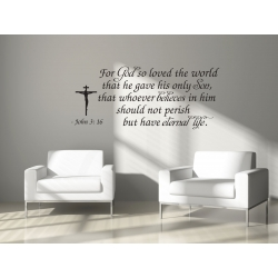 For God so loved the world Eternal life John 3: 16 Bible Wall Decal Sticker