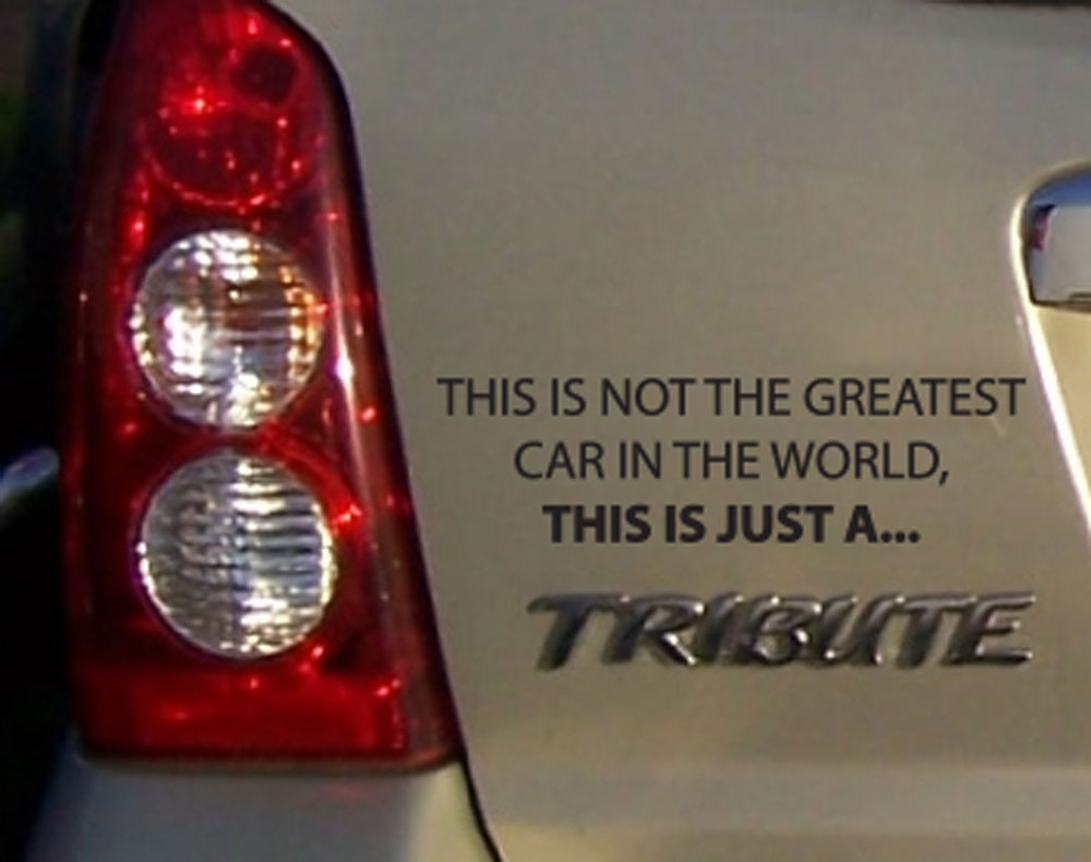This is not the greatest car in the world but tribute car decal funny sticker
