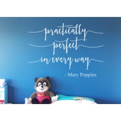 Practically Perfect in every way Mary Poppins Quote Wall Art Vinyl Decal Sticker