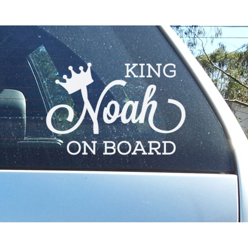 Baby on board king queen custom personalised sign car window decal vinyl sticker