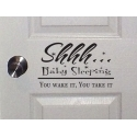 Shhh... Baby Sleeping Dreaming You wake it You Take it Wall Door Sticker Decal Sign