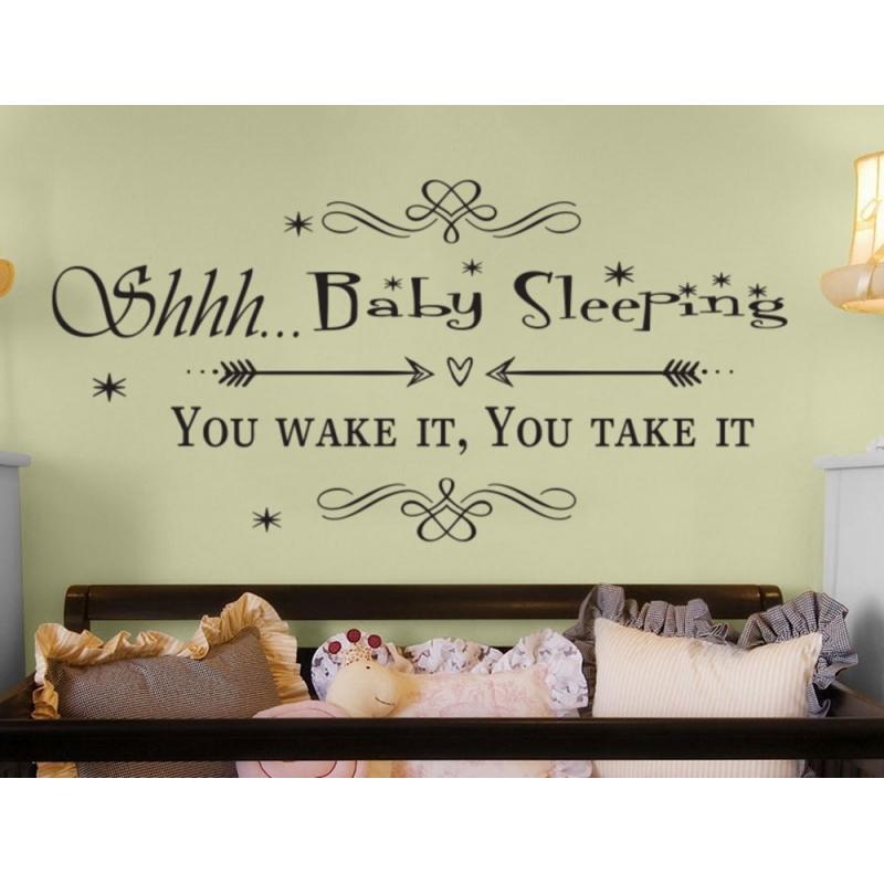 shhh. baby sleeping dreaming you wake it you take it wall sticker