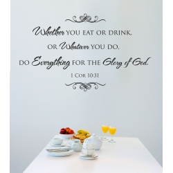 1 Cor 10:31 Whether you eat or drink Glory of God Bible Verse Wall Sticker Decal