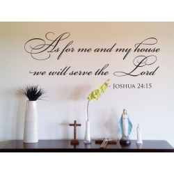 Joshua 24:15 As for me and my house Decal we will serve the Lord Bible Verse vinyl Sticker