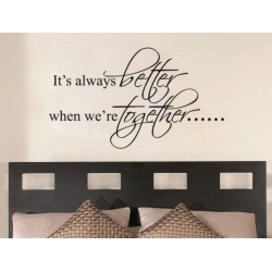 it's always better when we're together Wedding Decor Decal Sticker Gift