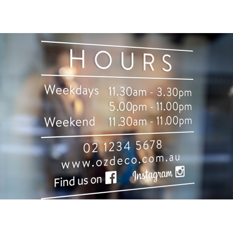 Custom opening hours window decal weekdays weekend facebook instagram simple